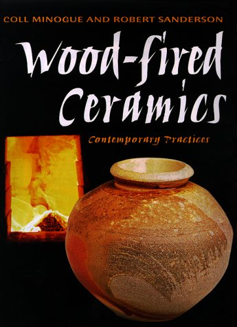 Wood-fired Ceramics: Contemporary Practices (Wood Kiln compare prices)