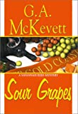 Sour Grapes (A Savannah Reid Mystery) (1575666324) by McKevett, G. A.
