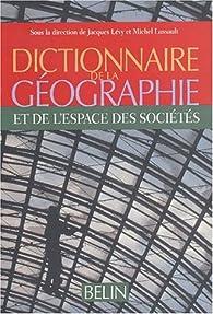 Dictionnaire de la géographie par Jacques Lévy