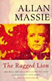 The Ragged Lion (0340632712) by Allan Massie