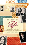 The Book Of Life: A Compendium of the Best Autobiographical and Memoir Writing