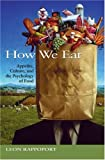 How We Eat: Appetite, Culture, and the Psychology of Food (1550225634) by Leon Rappoport