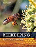 BEEKEEPING : A Novice's Guide 2nd Edition with Colour photos