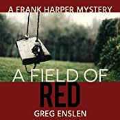 A Field of Red   Greg Enslen