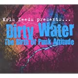 Kris Needs Presents... Dirty Water: The Birth Of Punk Attitudeby Various Artists