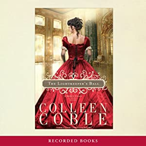 Lightkeeper's Ball: Mercy Falls Series, Book 3 | [Colleen Coble]
