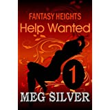 Help Wanted (Fantasy Heights) ~ Meg Silver