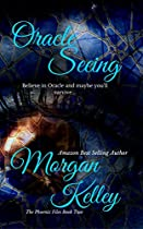 ORACLE SEEING (THE PHOENIX FILES BOOK 2)