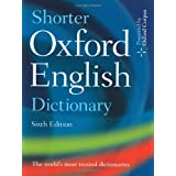 Shorter Oxford English Dictionary: Sixth Edition ~ Lesley Brown