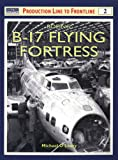 Michael O'Leary Boeing B-17 Flying Fortress (Production Line to Flightline)