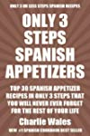Top 30 Spanish Appetizer Recipes In O...