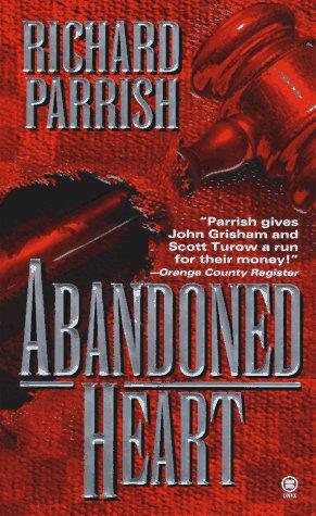 Abandoned Heart, RICHARD PARRISH