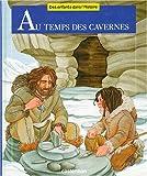 echange, troc Françoise Lebrun, Ginette Hoffmann - Au temps des cavernes