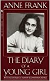 Anne Frank The Diary of A Young Girl :The Definitive Edition