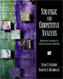 img - for Strategic and Competitive Analysis: Methods and Techniques for Analyzing Business Competition book / textbook / text book