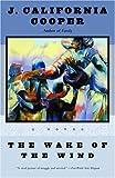 The Wake of the Wind: A Novel