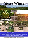 Sierra Wines: The Most Complete Guide To The Sierra Foothills Wine Region