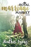 Royal Marriage Market