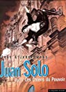 Juan Solo, tome 2 : Les chiens du pouvoir par Bess
