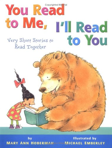 You Read to Me, I'll Read to You: Very Short Stories to Read Together, MARY ANN HOBERMAN