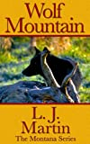 img - for Wolf Mountain - The Montana Series book / textbook / text book