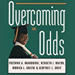 Overcoming the Odds : Raising Academically Successful African American Young Women | Freeman A. Hrabowski,Kenneth I. Maton,Monica L. Greene,Geoffrey L. Greif