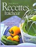 Recettes fraîcheur (French Edition) (2501035879) by Willan, Anne