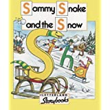 Letterland Storybooks - Sammy Snake and the Snowby Keith Nicholson