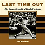 img - for Last Time Out: Big League Farewells of Baseball's Greatest book / textbook / text book