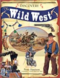 img - for The Wild West (Discovery) book / textbook / text book