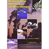 Mathematical Modeling in the Environment (Mathematical Association of America Textbooks)
