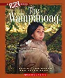 img - for The Wampanoag (True Books: American Indians (Paperback)) book / textbook / text book