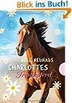 Charlottes Traumpferd, Band 1: Charlo...
