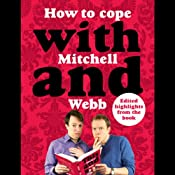 How to Cope with Mitchell and Webb | [David Mitchell, Robert Webb]