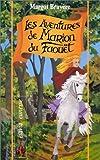 echange, troc Margot Bruyère - Les Aventures de Marion du Faouët