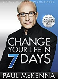 Change Your Life in 7 Days: The Revolutionary System Used by More Than 6 million People