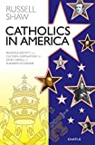 img - for Catholics in America: Religious Identity and Cultural Assimilation from John Carroll to Flannery O'connor book / textbook / text book