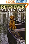 Retriever Training: A Back-to-Basics...