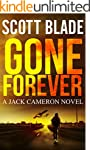 Gone Forever: A Jack Cameron Novel (J...