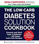 The Low-Carb Diabetes Solution Cookbo...