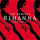 Good Girl Gone Bad: the Remixe [VINYL] Rihanna