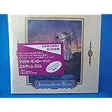 Jerusalem Slim (Japanese Edition + Double Sleeve& Booklet)