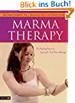 Marma Therapy: The Healing Power of A...