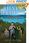 Silver People: Voices from the Panama...