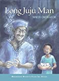 Long Juju Man (Macmillan Writer's Prize for Africa)