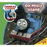 Thomas & Friends: On Misty Island (Thomas & Friends Story Time Book 17)