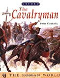 The Cavalryman (The Roman World Series) (0199104247) by Connolly, Peter