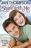 Share with Me: Inspirational Multiethnic Christian Romance Novel (Seaside Chapel Book 1)
