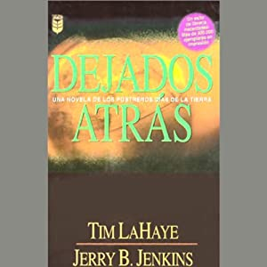 Dejados Atras [Left Behind] Audiobook