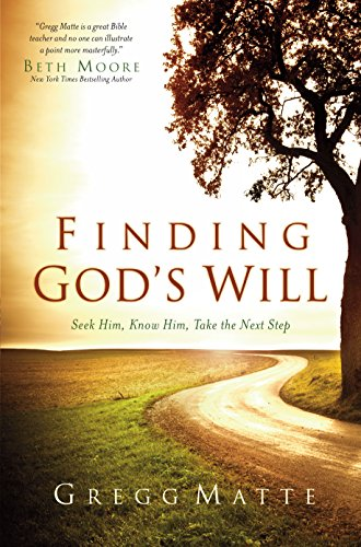 finding-gods-will-seek-him-know-him-take-the-next-step
